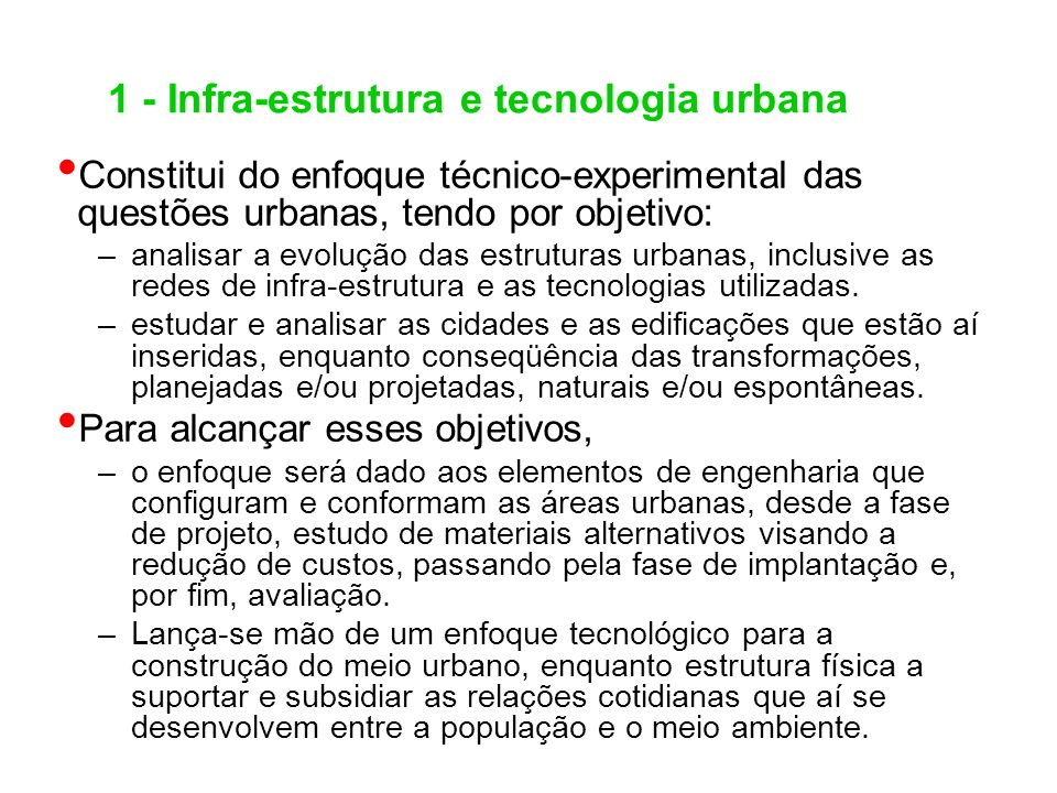 1 - Infra-estrutura e tecnologia urbana