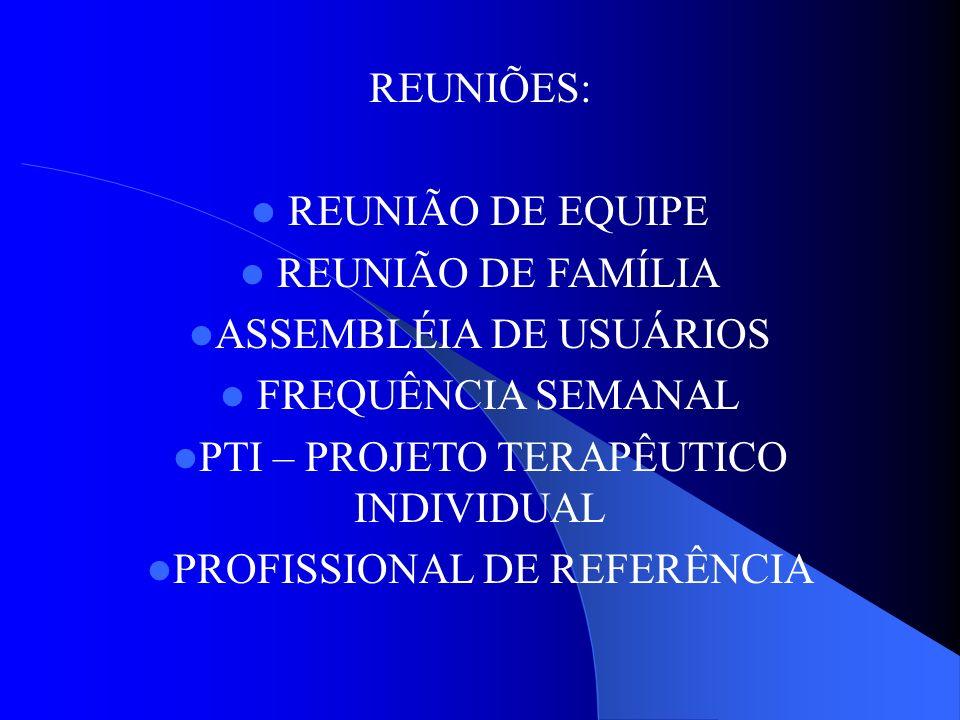ASSEMBLÉIA DE USUÁRIOS FREQUÊNCIA SEMANAL