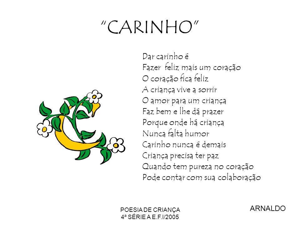 POESIA DE CRIANÇA 4ª SÉRIE A E.F.I/2005