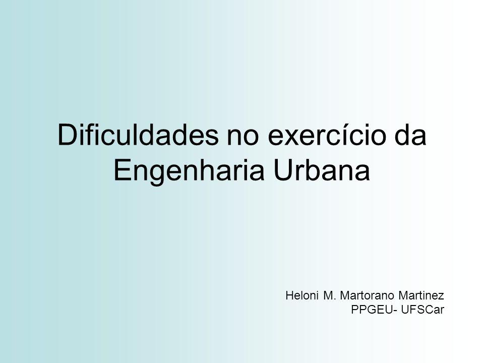 Dificuldades no exercício da Engenharia Urbana