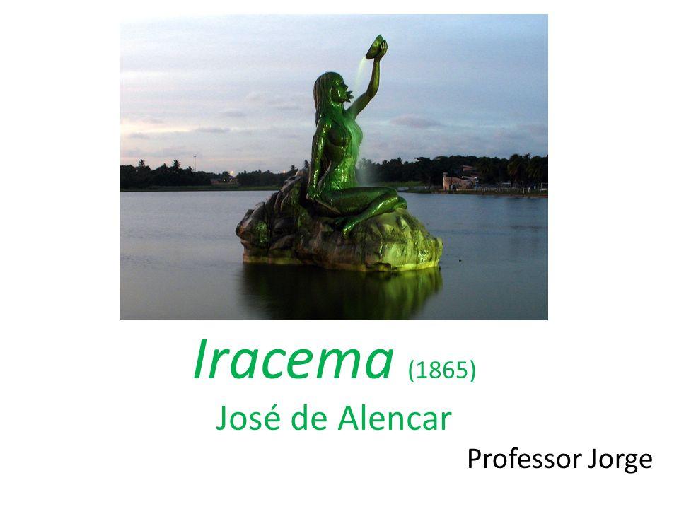 Iracema (1865) José de Alencar