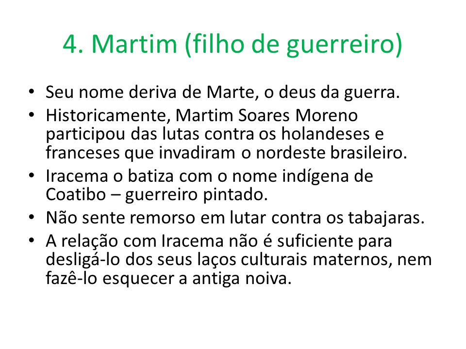 4. Martim (filho de guerreiro)