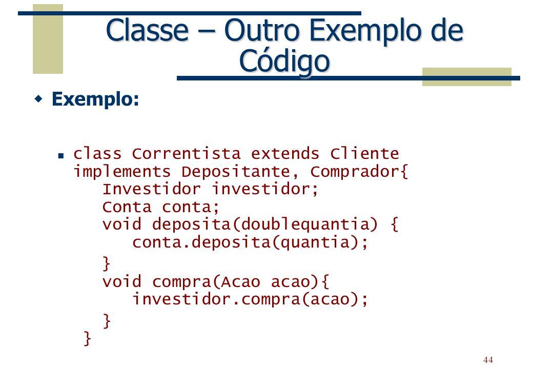 Classe – Outro Exemplo de Código