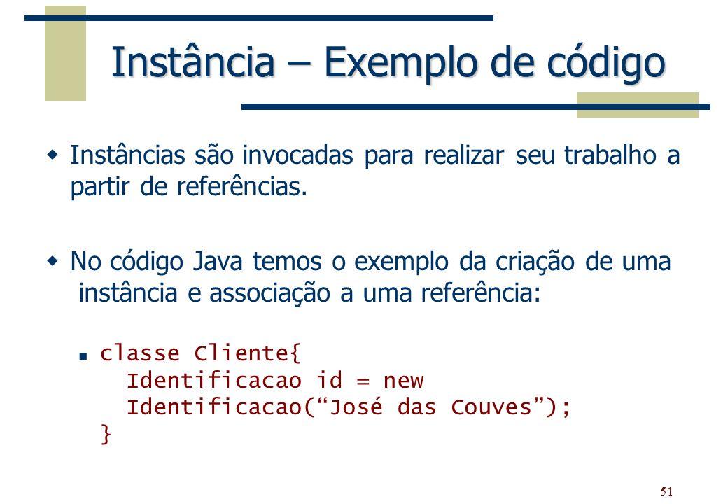 Instância – Exemplo de código