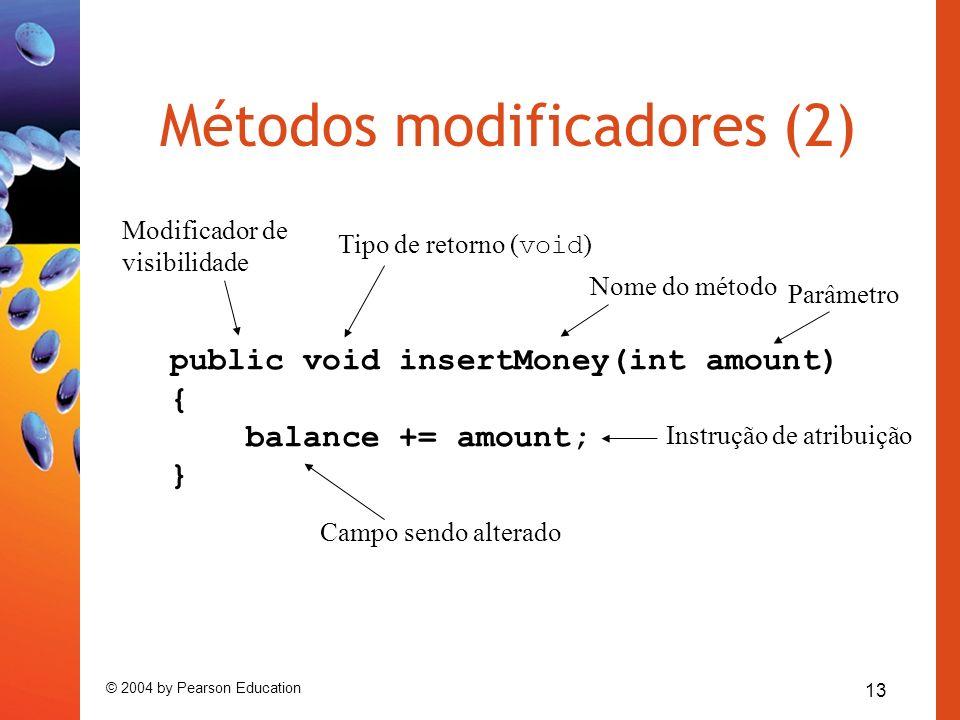 Métodos modificadores (2)