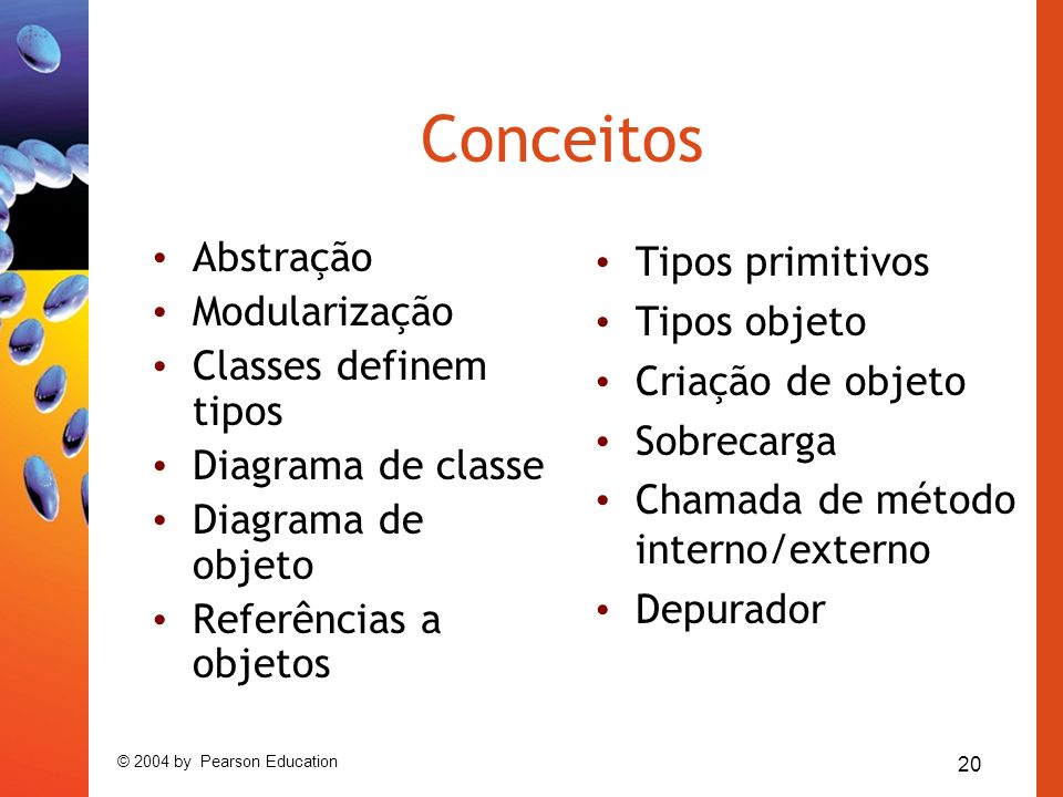 Conceitos Abstração Modularização Classes definem tipos