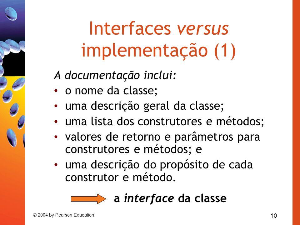Interfaces versus implementação (1)