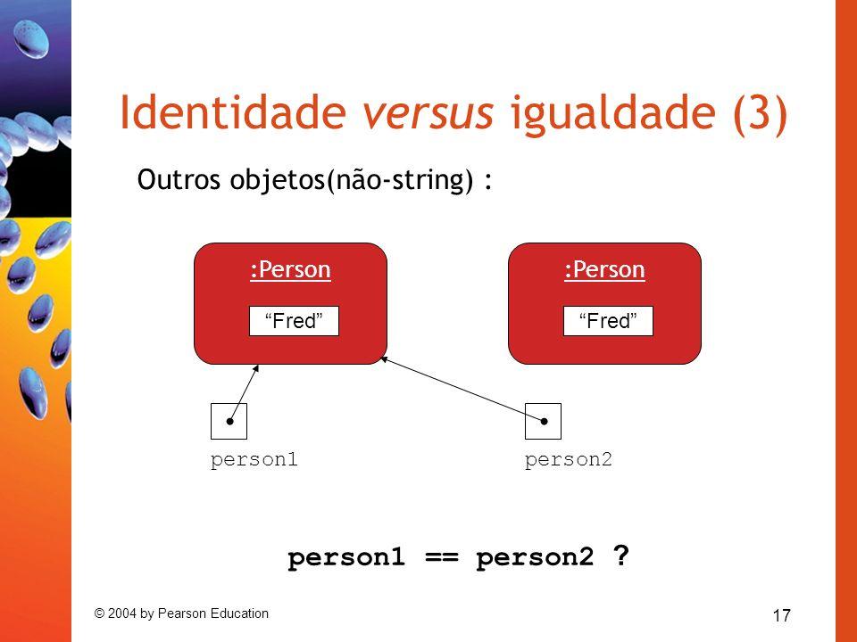 Identidade versus igualdade (3)