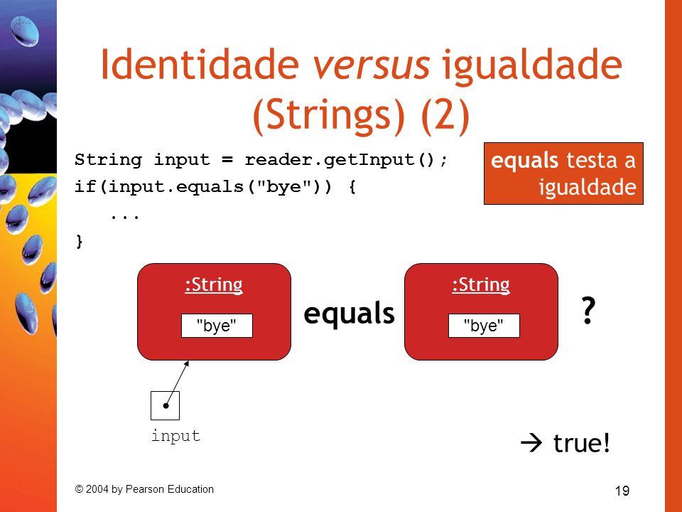 Identidade versus igualdade (Strings) (2)