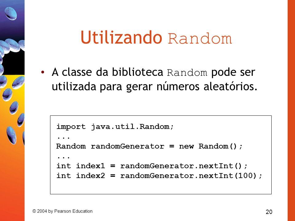 Utilizando Random A classe da biblioteca Random pode ser utilizada para gerar números aleatórios. import java.util.Random;