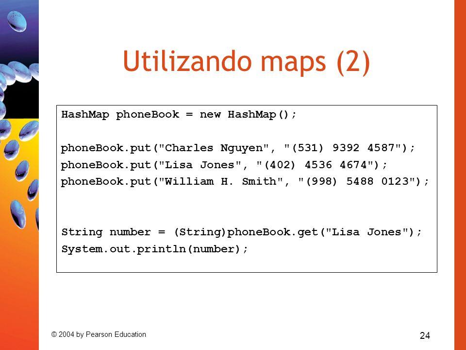 Utilizando maps (2) HashMap phoneBook = new HashMap();