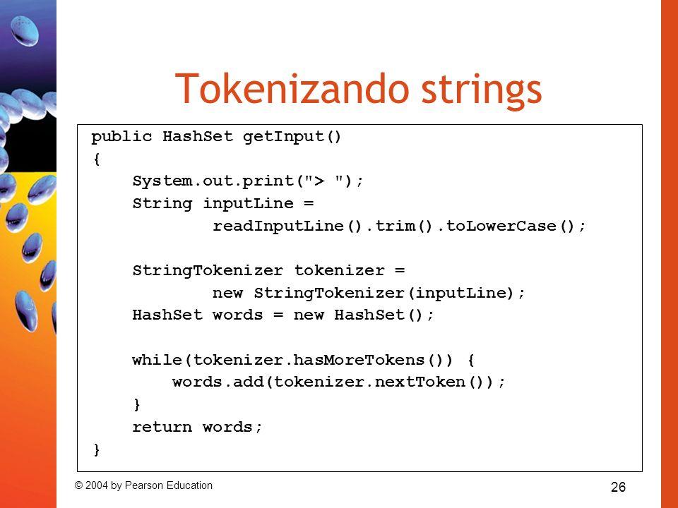 Tokenizando strings public HashSet getInput() {
