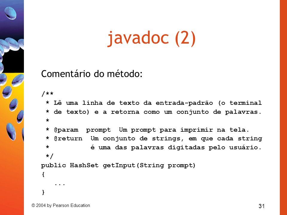 javadoc (2) Comentário do método: /**
