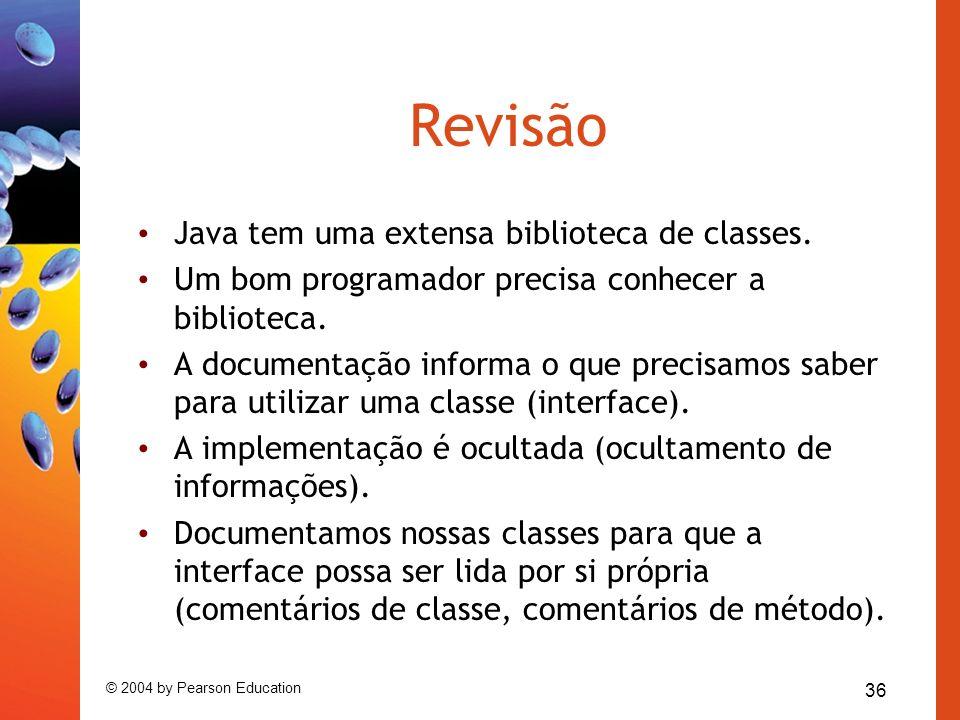 Revisão Java tem uma extensa biblioteca de classes.