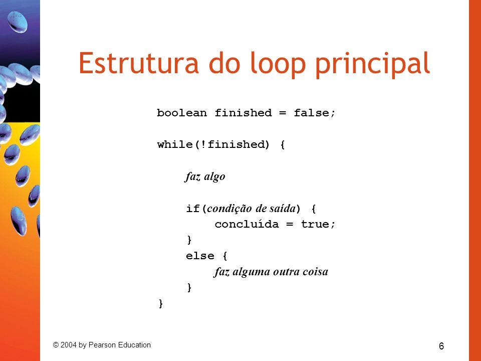 Estrutura do loop principal