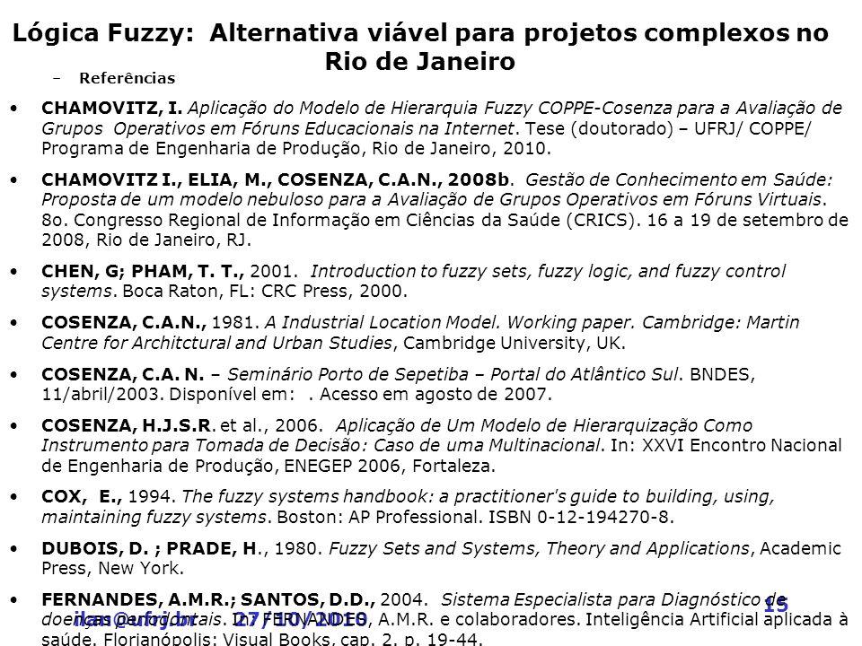 Lógica Fuzzy: Alternativa viável para projetos complexos no Rio de Janeiro