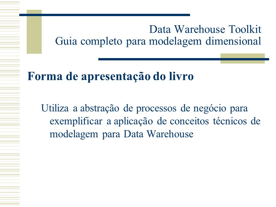 Data Warehouse Toolkit Guia completo para modelagem dimensional