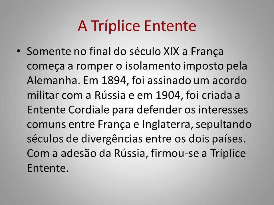 A Tríplice Entente