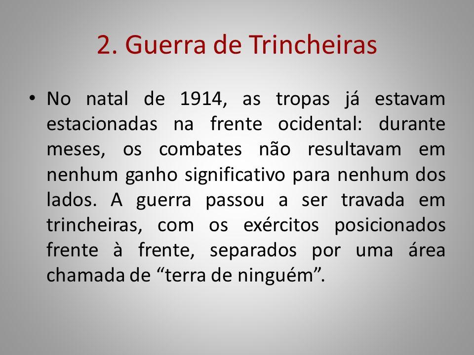 2. Guerra de Trincheiras