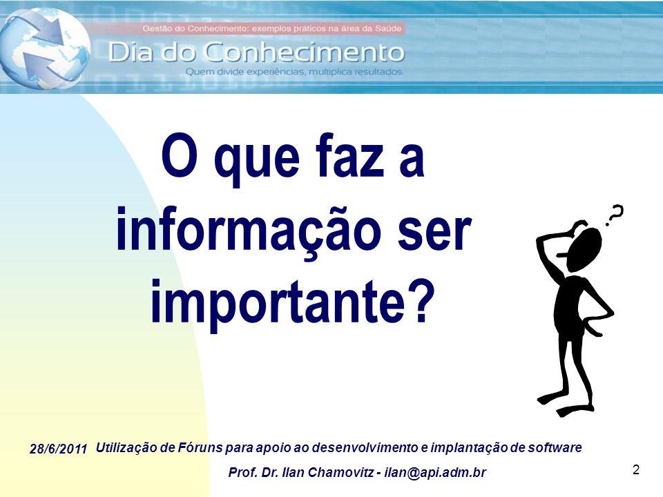 O que faz a informação ser importante