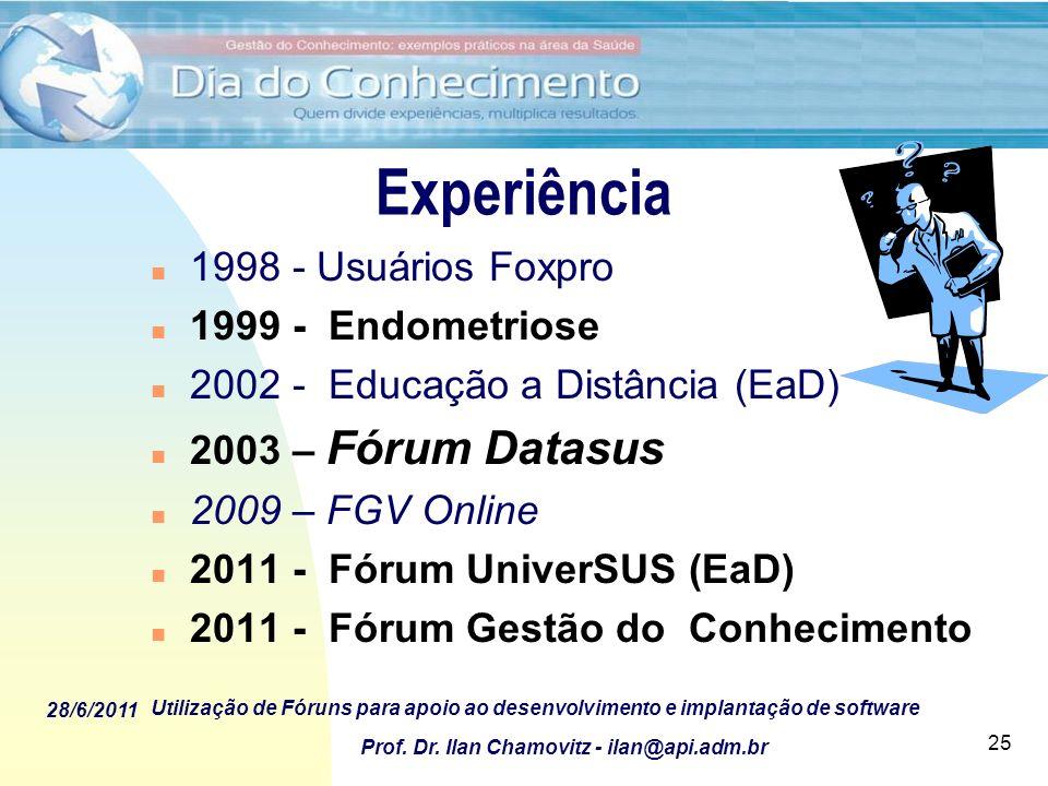 Experiência 1998 - Usuários Foxpro 1999 - Endometriose