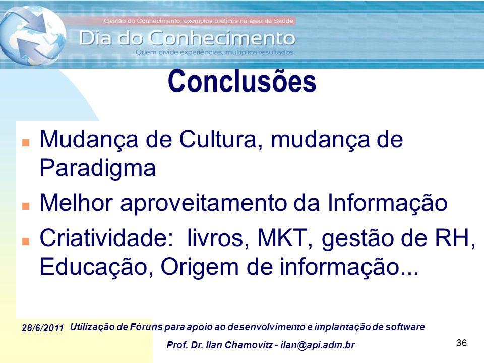 Conclusões Mudança de Cultura, mudança de Paradigma