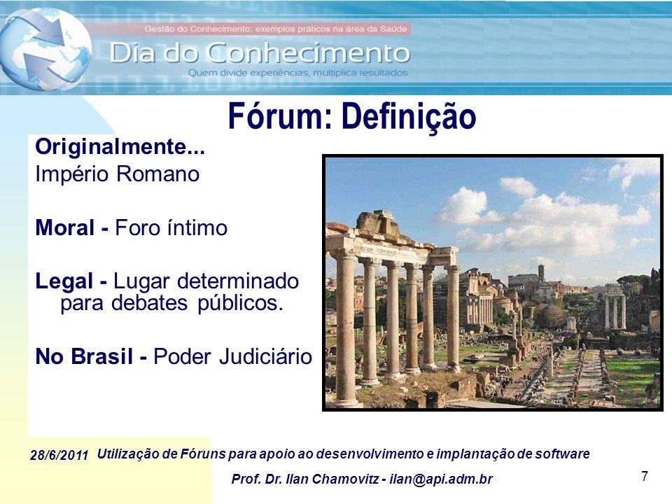 Fórum: Definição Originalmente... Império Romano Moral - Foro íntimo