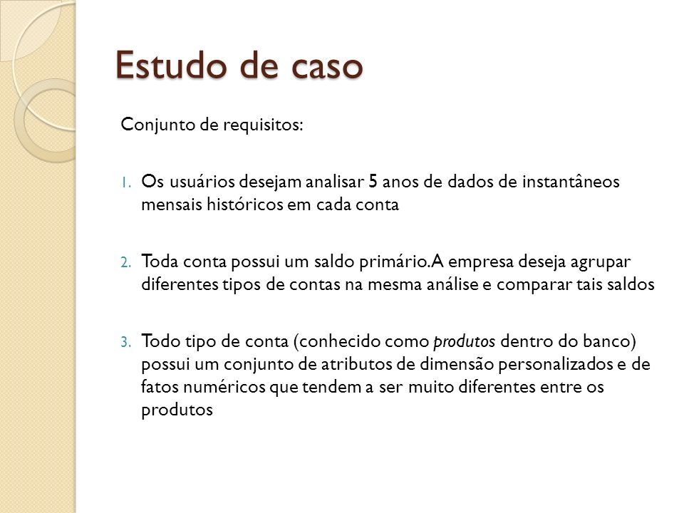 Estudo de caso Conjunto de requisitos: