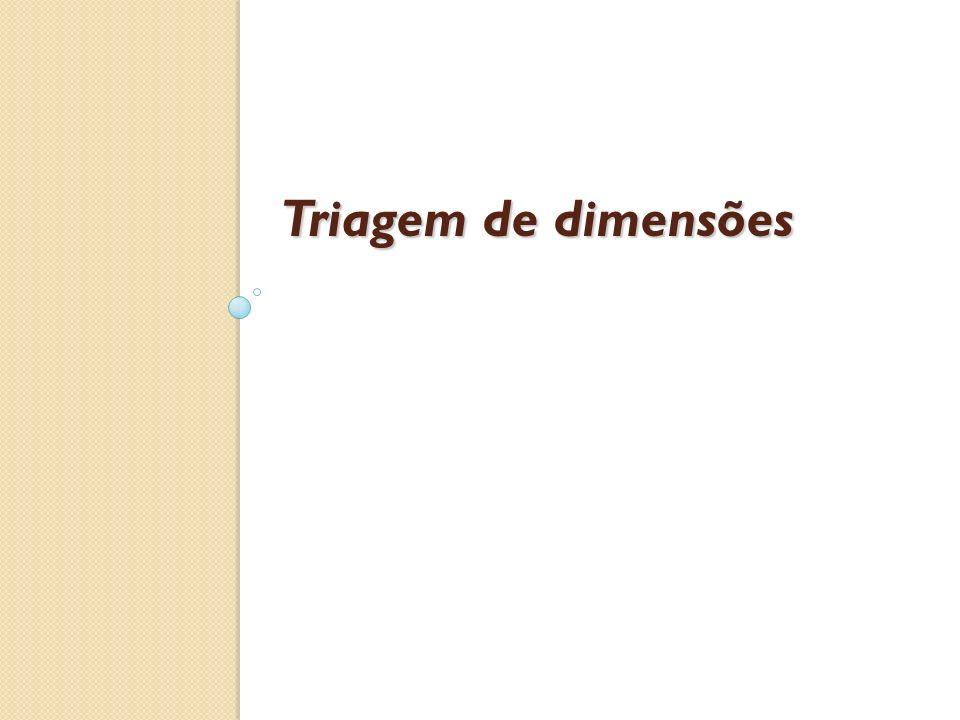 Triagem de dimensões http://codevil.com