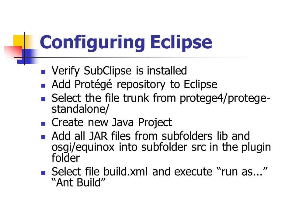 Configuring Eclipse Verify SubClipse is installed
