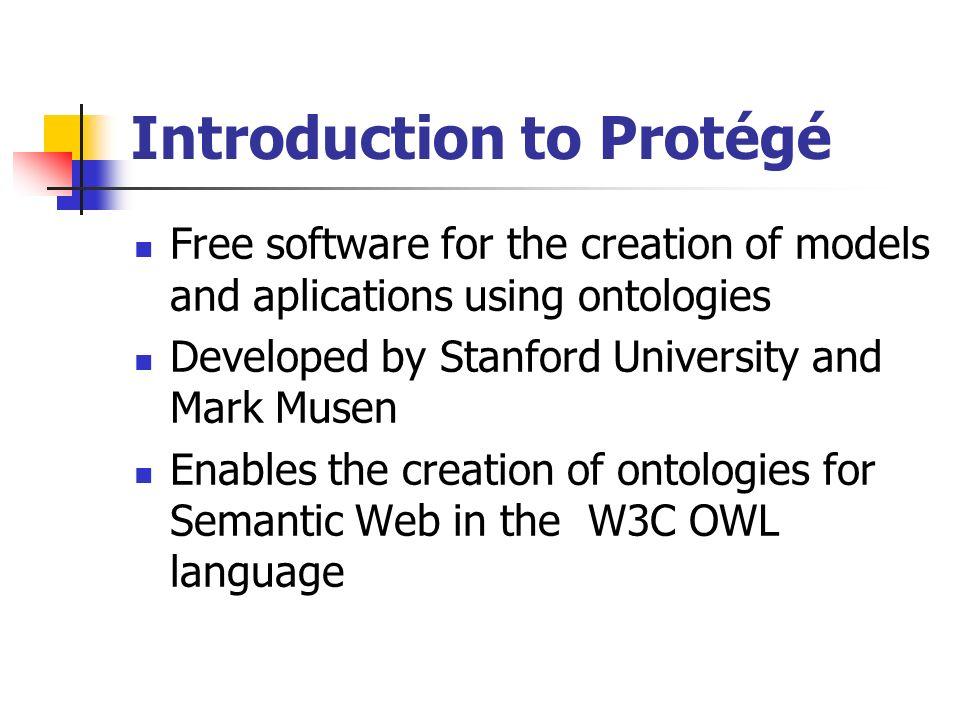 Introduction to Protégé
