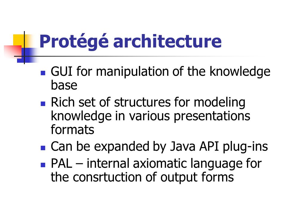 Protégé architecture GUI for manipulation of the knowledge base