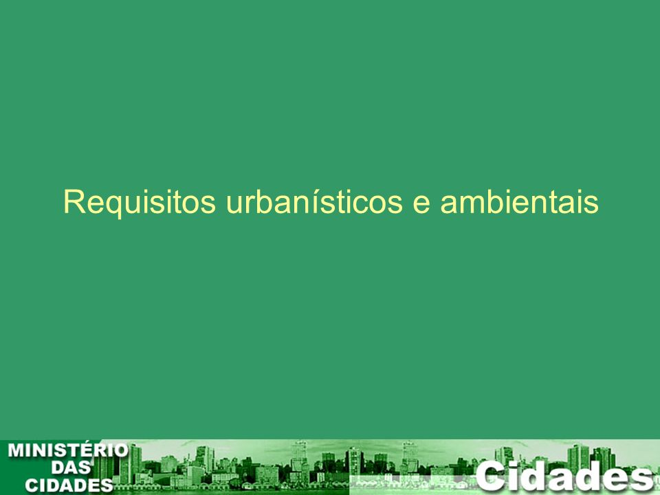 Requisitos urbanísticos e ambientais