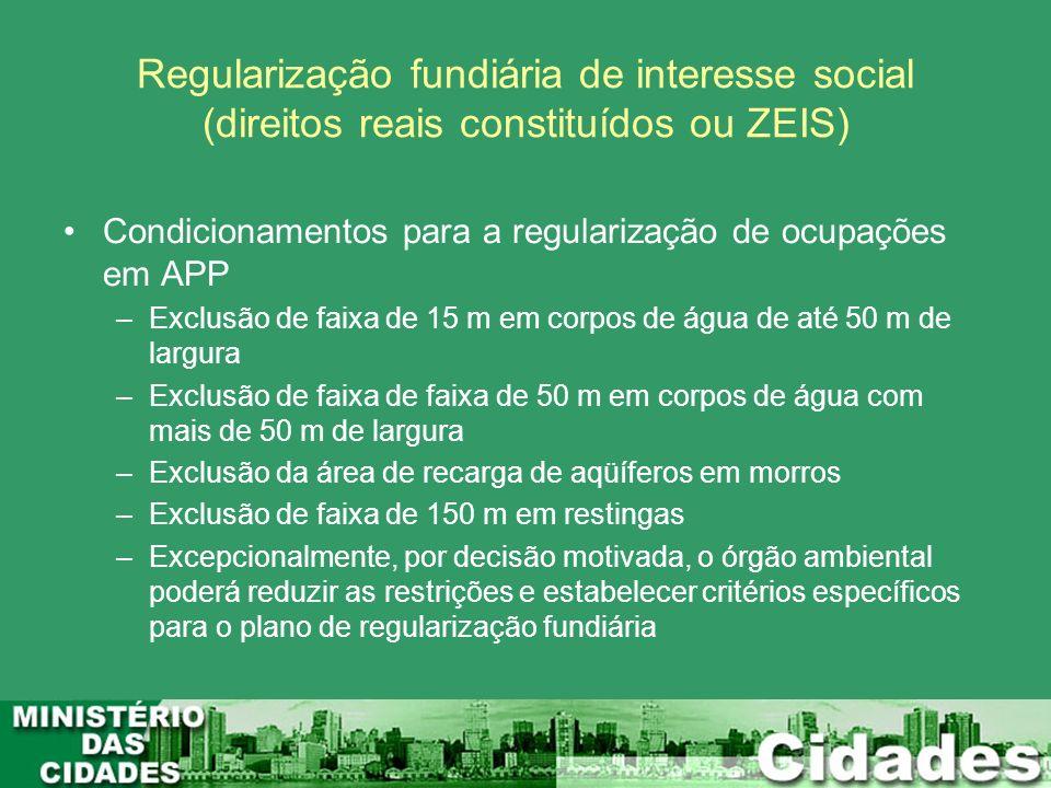 Regularização fundiária de interesse social (direitos reais constituídos ou ZEIS)