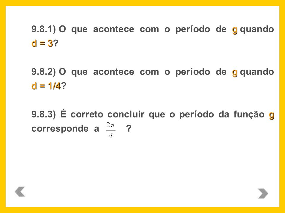 9.8.1) O que acontece com o período de g quando d = 3