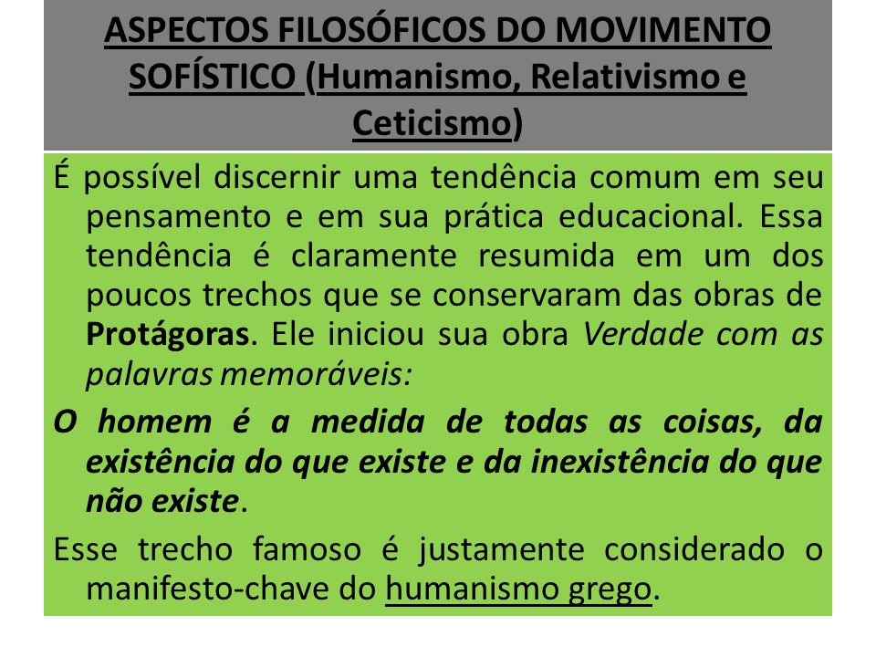 ASPECTOS FILOSÓFICOS DO MOVIMENTO SOFÍSTICO (Humanismo, Relativismo e Ceticismo)