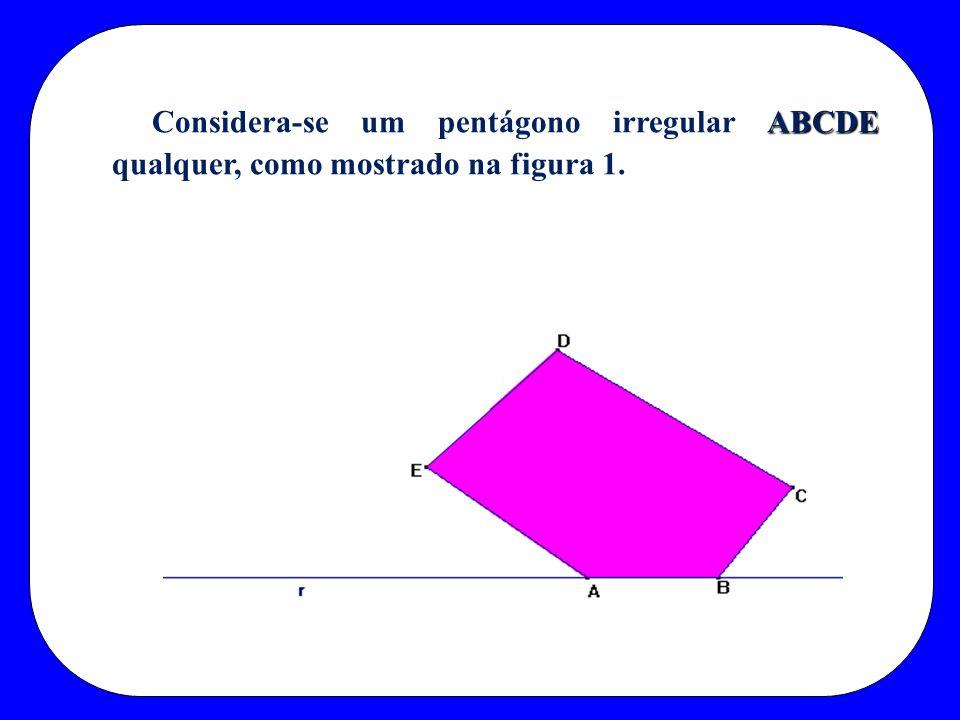 Considera-se um pentágono irregular ABCDE qualquer, como mostrado na figura 1.