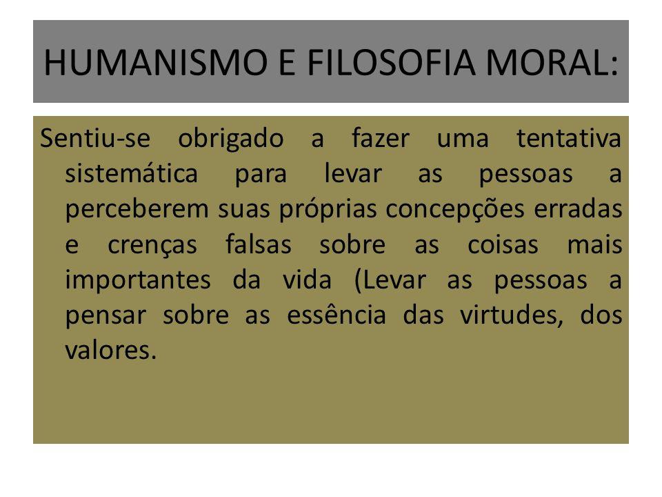 HUMANISMO E FILOSOFIA MORAL: