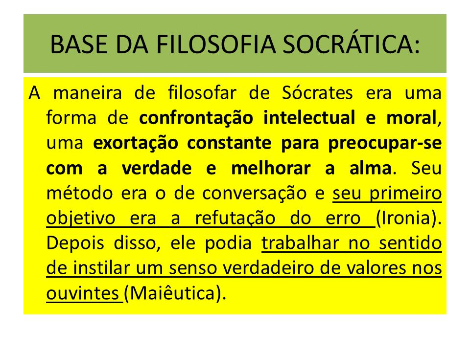 BASE DA FILOSOFIA SOCRÁTICA: