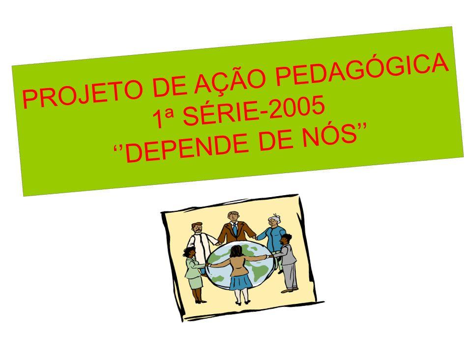 PROJETO DE AÇÃO PEDAGÓGICA