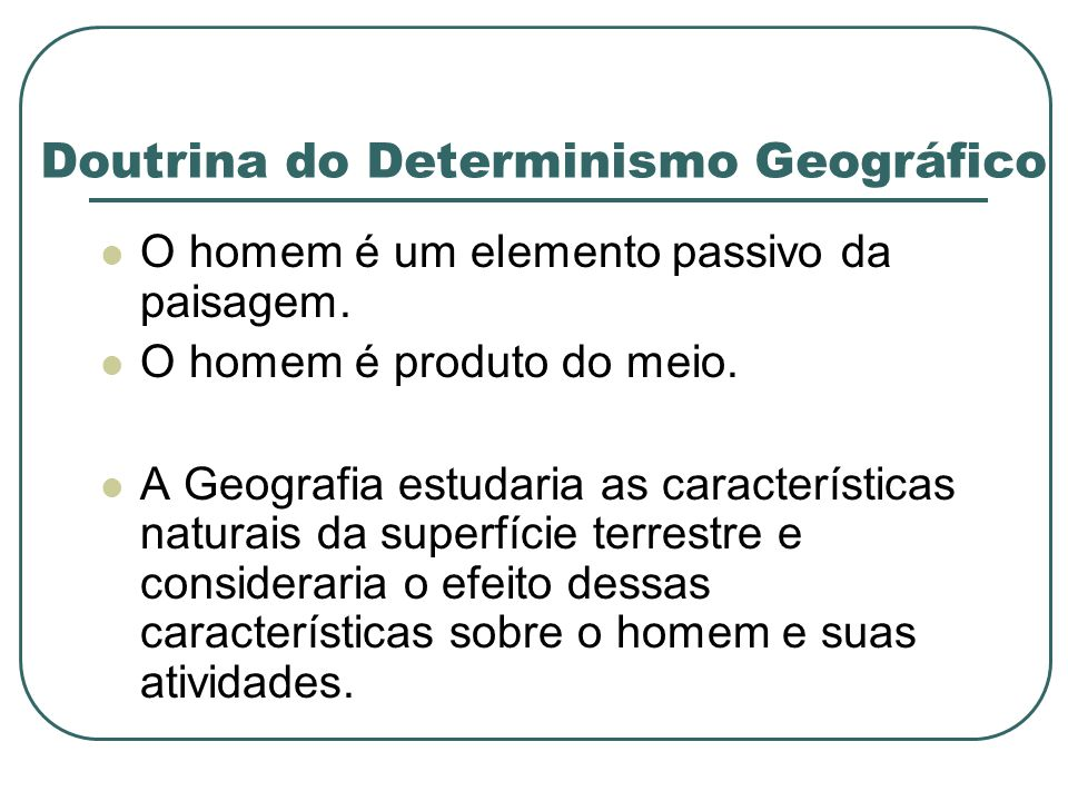 Doutrina do Determinismo Geográfico