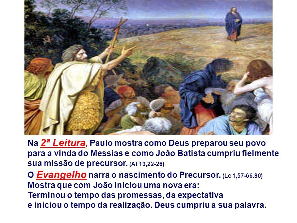Na 2ª Leitura, Paulo mostra como Deus preparou seu povo