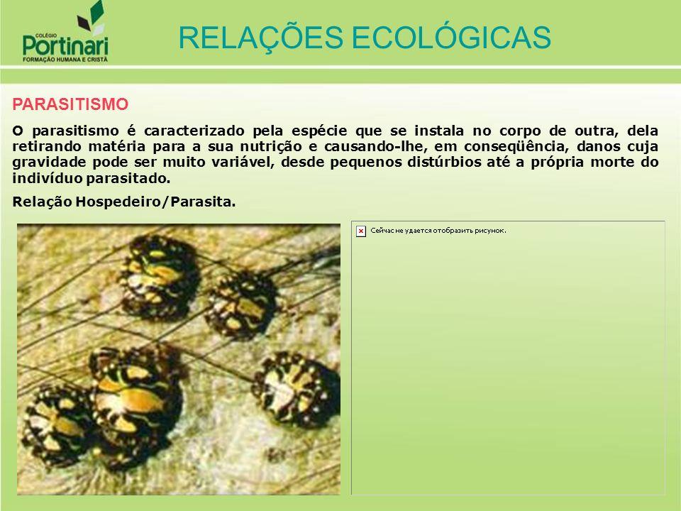 RELAÇÕES ECOLÓGICAS PARASITISMO