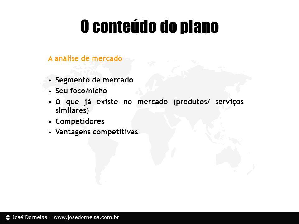 O conteúdo do plano A análise de mercado Segmento de mercado