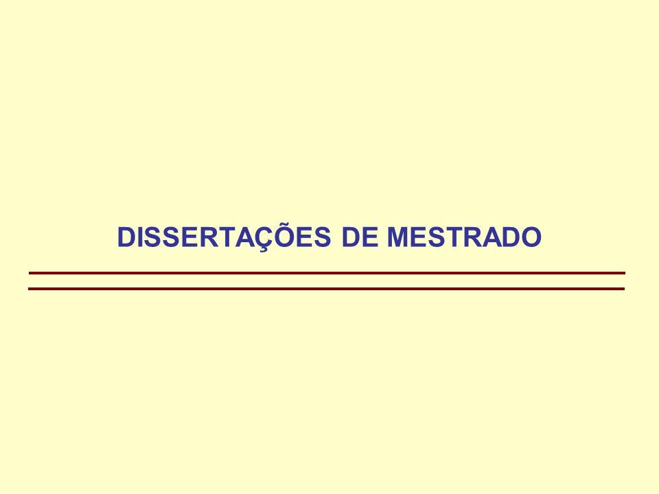 DISSERTAÇÕES DE MESTRADO