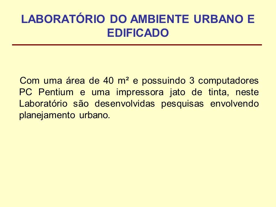 LABORATÓRIO DO AMBIENTE URBANO E EDIFICADO