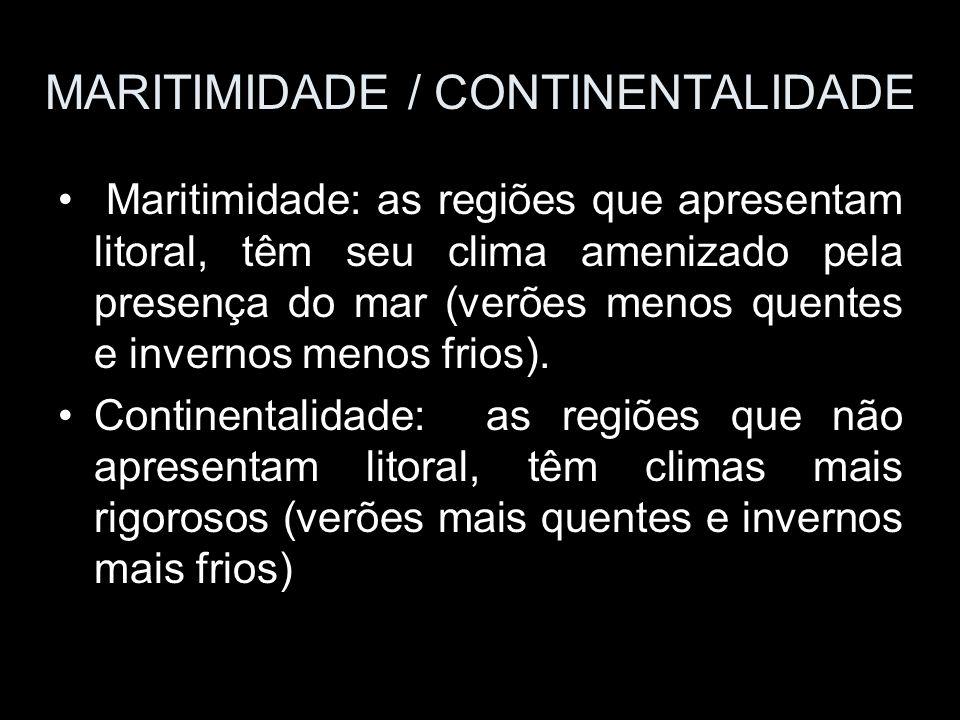 MARITIMIDADE / CONTINENTALIDADE