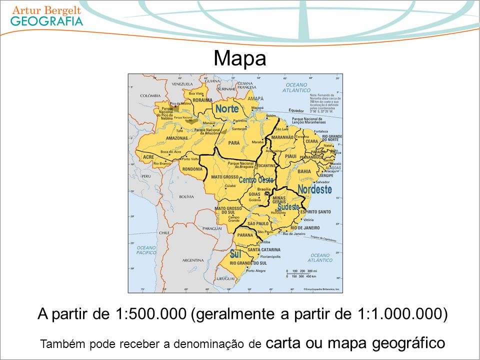 Mapa A partir de 1:500.000 (geralmente a partir de 1:1.000.000)