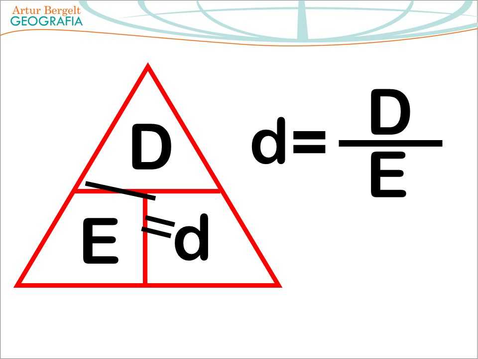 D E d d = D E