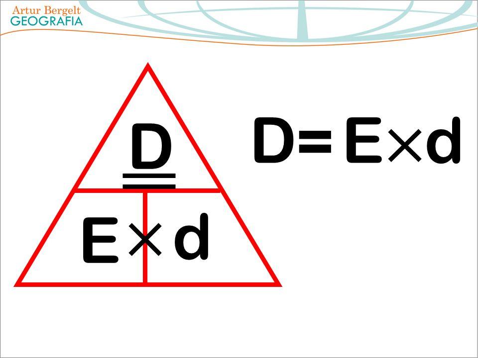 D E d D = E d